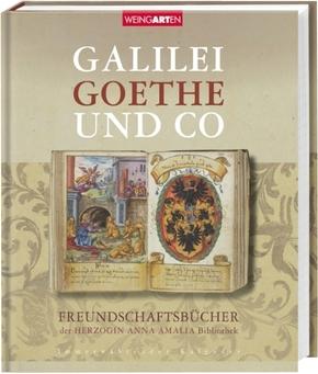 Galilei, Goethe und Co - Freundschaftsbücher