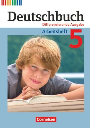 Deutschbuch, Differenzierende Ausgabe: 5. Schuljahr, Arbeitsheft