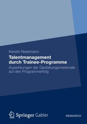 Talentmanagement durch Trainee-Programme