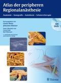 Atlas der peripheren Regionalanästhesie, m. DVD-ROM