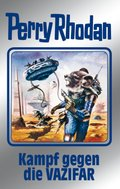 Perry Rhodan - Kampf gegen die Vazifar