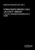 Forschungsreise S.M.S. 'Planet' 1906/07 - Bd.1