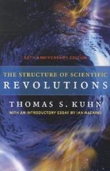 The Structure of Scientific Revolutions - 50th Anniversary Edition; .
