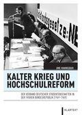 Kalter Krieg und Hochschulreform
