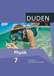 Duden Physik, Ausgabe Gymnasium Thüringen, Neubearbeitung: 7. Schuljahr, Arbeitsheft