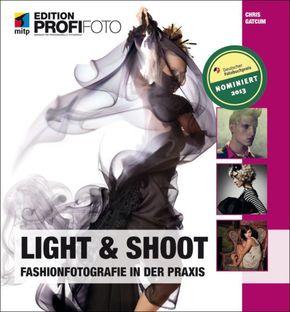 Light & Shoot - Fashionfotografie in der Praxis