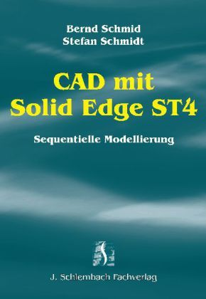 CAD mit Solid Edge ST4