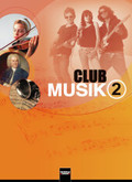 Club Musik: 7.-9./10. Schuljahr, Schülerband; Bd.2