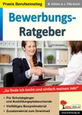 Bewerbungs-Ratgeber, m. CD-ROM