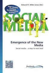 Emergence of the New Media