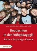 Beobachten in der Frühpädagogik, m. DVD