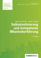 Selbstmotivierung und kompetente Mitarbeiterführung