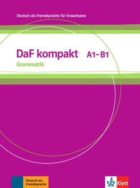 DaF kompakt: Grammatik A1-B1