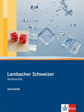 Lambacher-Schweizer Stochastik