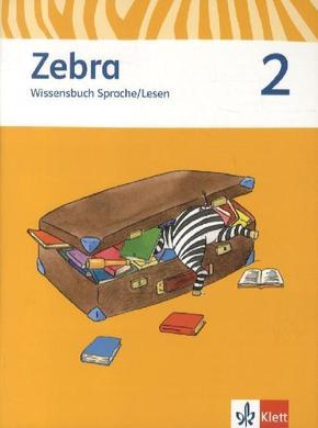 Zebra, Ausgabe ab 2011: 2. Schuljahr, Wissensbuch Sprache/Lesen