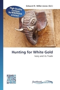 Hunting for White Gold
