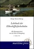 Lehrbuch für die Elbeschifferfachschulen