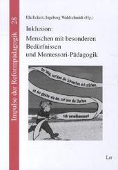 Inklusion: Menschen mit besonderen Bedürfnissen und Montessori-Pädagogik