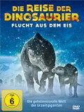 Die Reise der Dinosaurier - Flucht aus dem Eis, 1 DVD