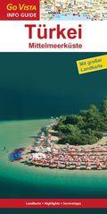 Go Vista Info Guide Türkei, Mittelmeerküste