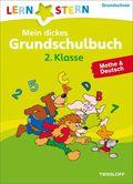 Mein dickes Grundschulbuch 2. Klasse. Mathe & Deutsch