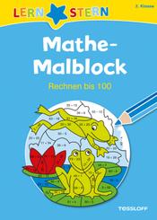 Mathe-Malblock: 2. Klasse. Rechnen bis 100