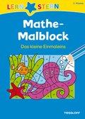 Mathe-Malblock; 2. Klasse. Das kleine Einmaleins
