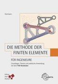 Die Methode der Finiten Elemente für Ingenieure