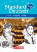 Standard Deutsch: 9./10. Schuljahr, Leseheft: Rund ums Drama