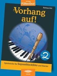 Vorhang auf!, für Sopran-Blockflöte und Klavier - Bd.2