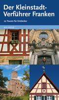Der Kleinstadt-Verführer Franken - Bd.1