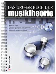Das grosse Buch der Musiktheorie, m. Audio-CD