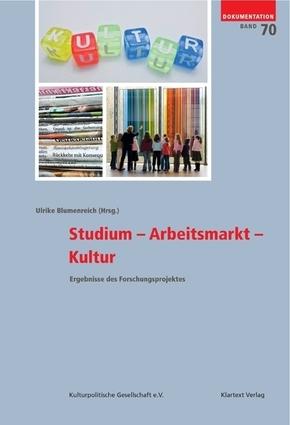 Studium - Arbeitsmarkt - Kultur