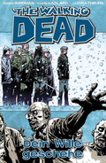 The Walking Dead - Dein Wille geschehe