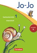 Jo-Jo Sachunterricht, Ausgabe N (Neubearbeitung 2012): 1. Schuljahr, Arbeitsheft