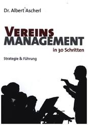 Vereinsmanagement in 30 Schritten