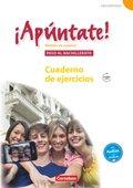 ¡Apúntate! - Spanisch für Gymnasien (Ausgabe 2008): Paso al bachillerato - Cuaderno de ejercicios mit Audios online; Bd.5