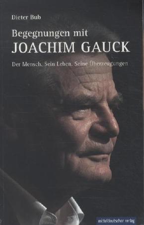 Begegnungen mit Joachim Gauck