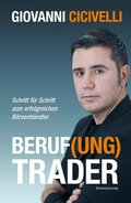Beruf(ung) Trader