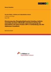 Klonierung des Phosphatidylinositol binding clathrin assembly proteins (PICALM) und Untersuchung der Interaktion mit dem