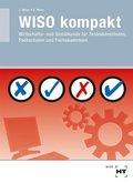WISO kompakt, Wirtschafts- und Sozialkunde für Technikerschulen, Fachschulen und Fachakademien