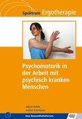 Psychomotorik in der Arbeit mit psychisch kranken Menschen