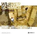Werner Schmidt Architect. Ecology Craft Invention - Ökologisch Bauen