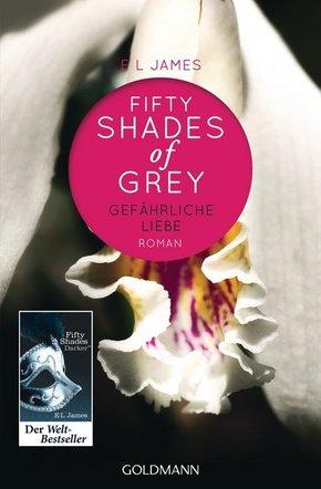 Shades of Grey - Gefährliche Liebe