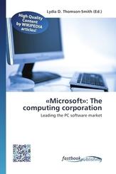 «Microsoft»: The computing corporation