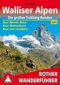 Rother Wanderführer Walliser Alpen, Die großen Trekking-Runden