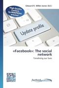 «Facebook»: The social network