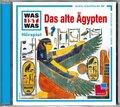 Das alte Ägypten, Audio-CD - Was ist was Hörspiele