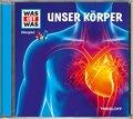 Unser Körper, Audio-CD - Was ist was Hörspiele