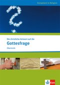 Die christliche Antwort auf die Gottesfrage, Themenheft, Ausgabe für Nordrhein-Westfalen